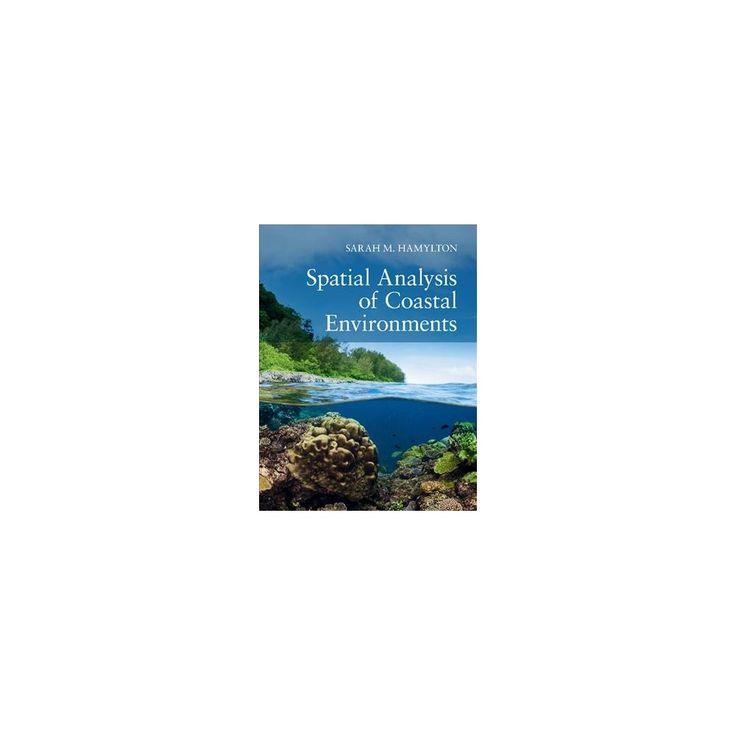 Spatial Analysis of Coastal Environments (Hardcover) (Sarah M. Hamylton)