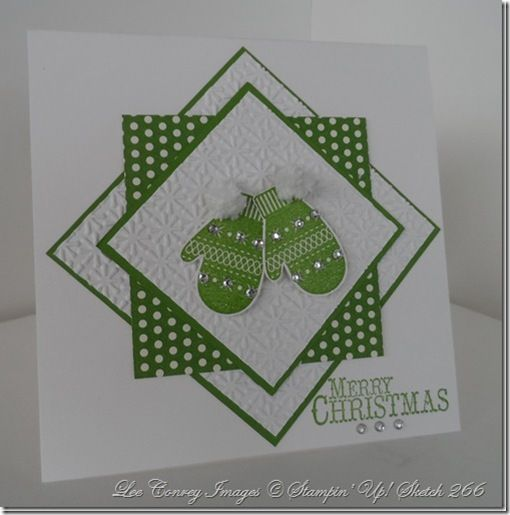 """card base = Shimmer White CS cut t5 x 10""""- score at 5"""".  Next layer i= Gumball Green - cut to 3 3/8"""" square.  Next layer is embossed & cut to a 3 1/4"""" square.  Then comes Good Cheer DSP cut to a 3"""" square. Then a layer of Gumball Green, cut to 2 5/8"""" square.  Finally the shimmer white embossed piece cut to a 2 1/2"""" square.  Mittens are attached w/ dimensionals."""