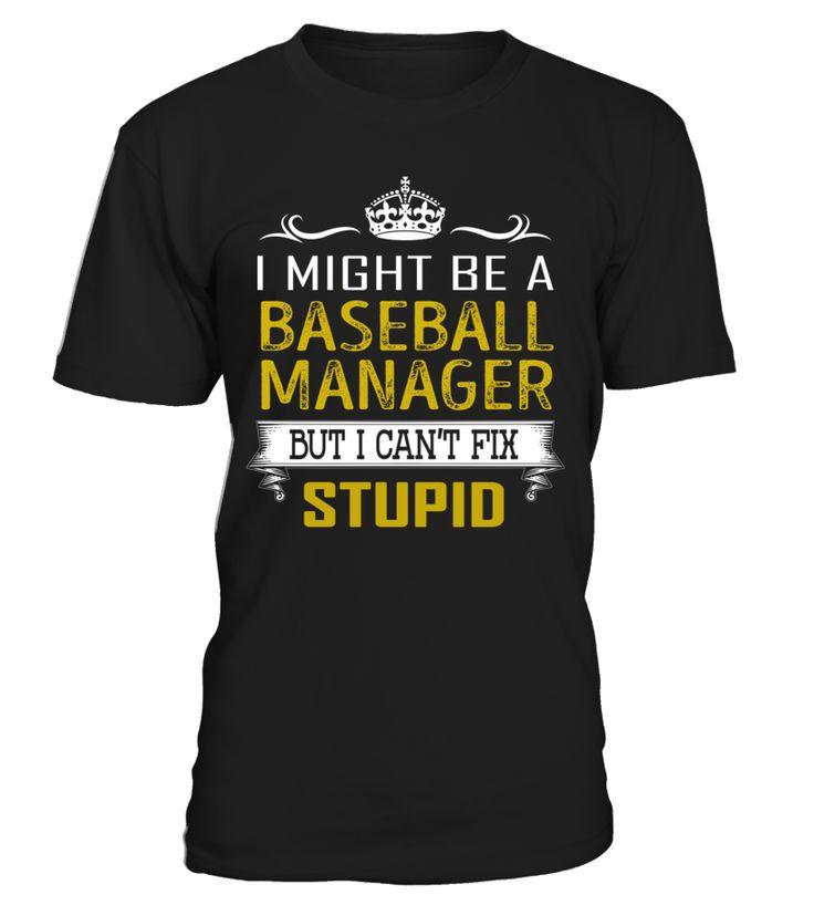 Baseball Manager - Can't Fix Stupid #BaseballManager