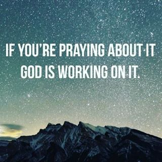 If you pray and ask concerning things in line with the will of God, He will take care of it and take care of you. ❤