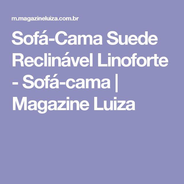 Sofá-Cama Suede Reclinável Linoforte - Sofá-cama | Magazine Luiza