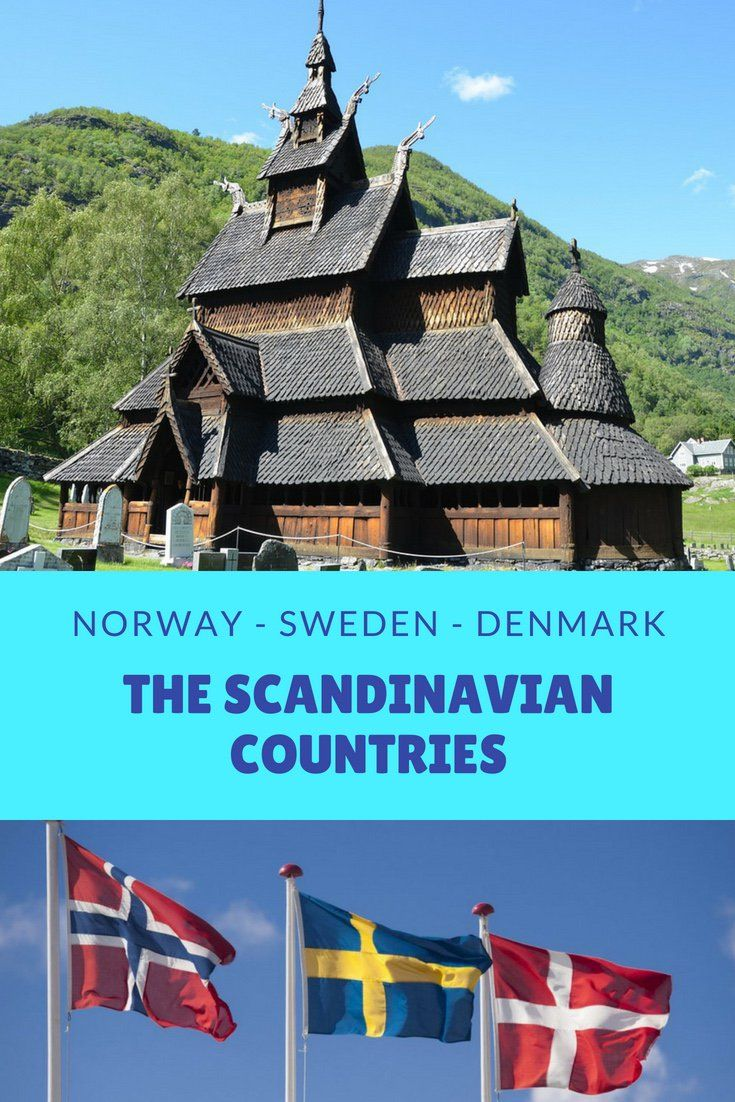 These Are The Scandinavian Countries Scandinavian Countries Scandinavian Norway