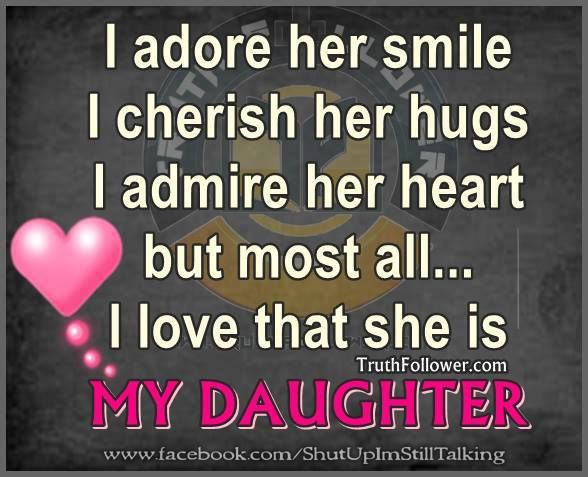 i love my daughter quotes - photo #21