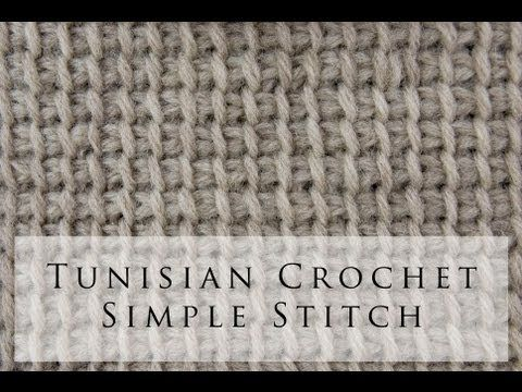Tunisian Crochet Simple Stitch- video tutorial