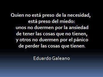Debilidades (Eduardo Galeano). #Frases.