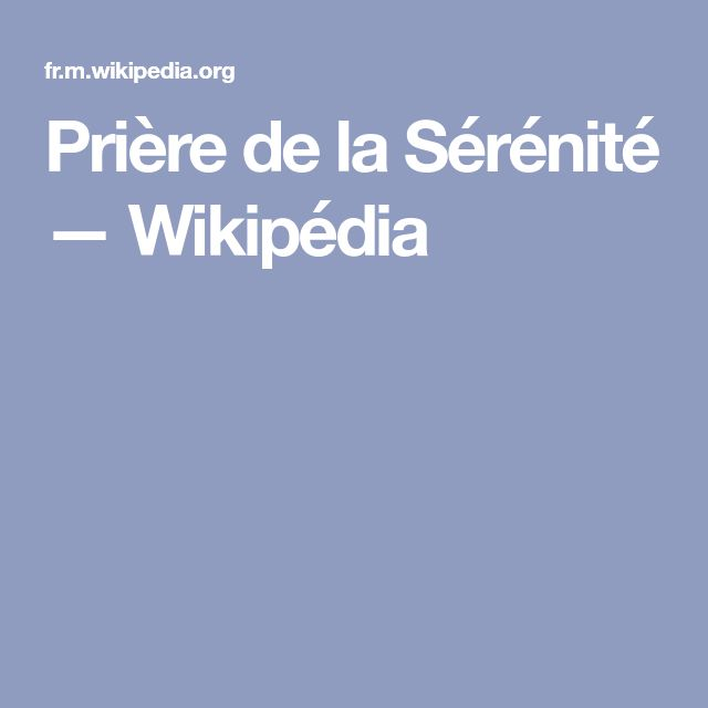 Prière de la Sérénité — Wikipédia