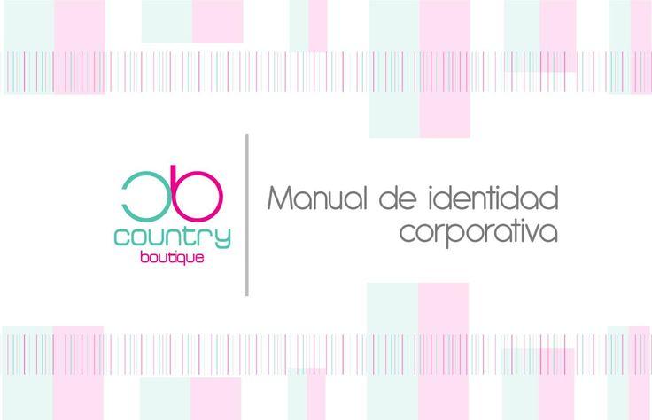 Manual de identidad corporativa Country Boutique  Manual de identidad corporativa