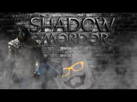 Shadow Of Mordor: Part 1 - YouTube