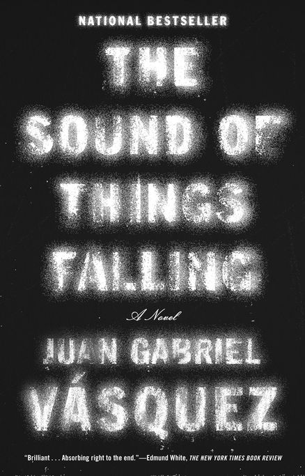"""Editorial Assistant, Helen Richard recommends THE SOUND OF THINGS FALLING by Juan Gabriel Vasquez """"...there is just something so special about Juan Gabriel Vásquez's novel."""""""
