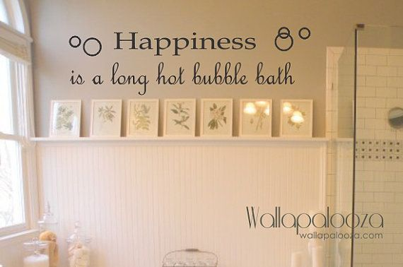 Happiness Is A Hot Bubble Bath Wall Decal - Bathroom wall decal on Etsy, $23.03