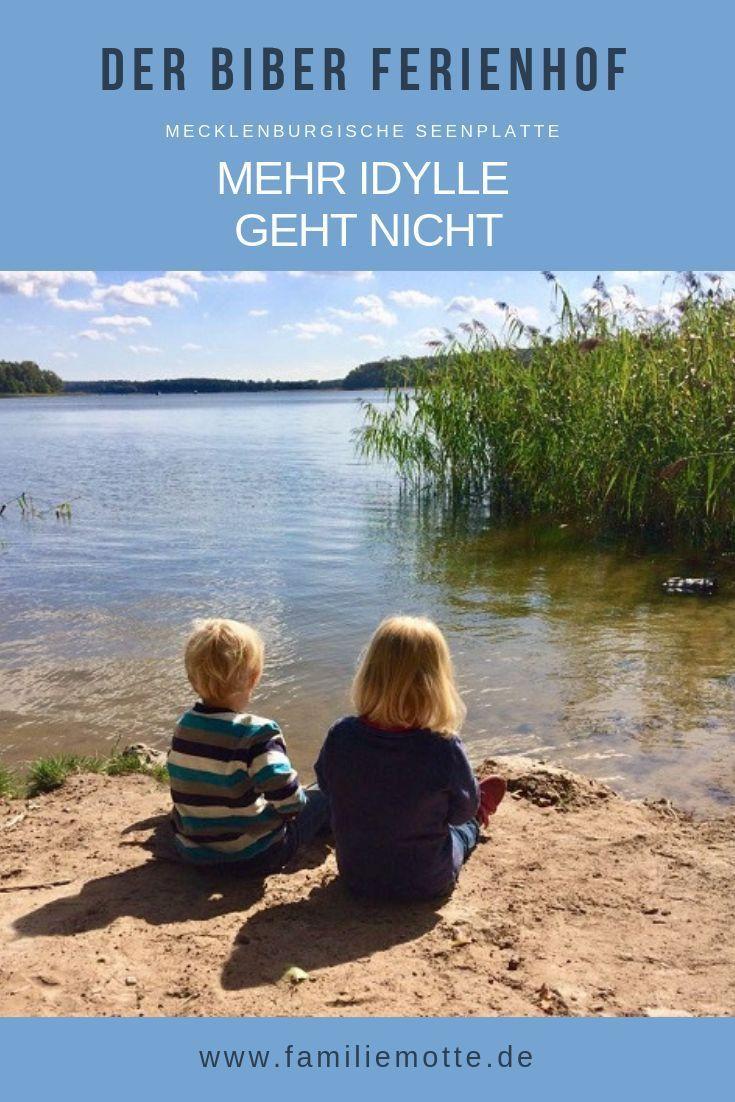O Castor Ferienhof no distrito dos lagos Mecklenburg: mais idílico não é!   – Reisen mit Kindern: Reiseziele für Familien
