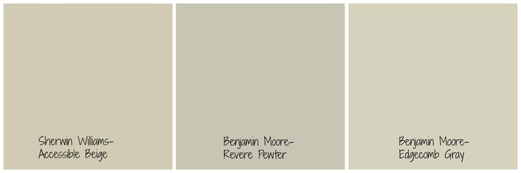 The difference between Sherwin Wms' Accessible Beige ,Benj. Moores' Revere Pewter and Edgecomb Gray