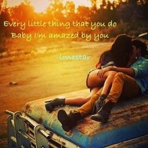 Lonestar, Amazed By You LyricsCountry Boys, Dreams, Old Trucks, Hoods, Sunsets, Country Girls, A Kisses, Engagement Pics, Couples