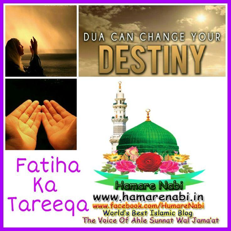 Fatiha Ka Tariqa Aur Sawab Marhumo Ko Bakshna  http://www.hamarenabi.in/2016/10/fatiha-ka-tariqa.html