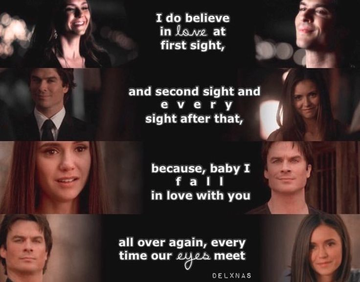 Delena + falling in love with you every time our eyes meet