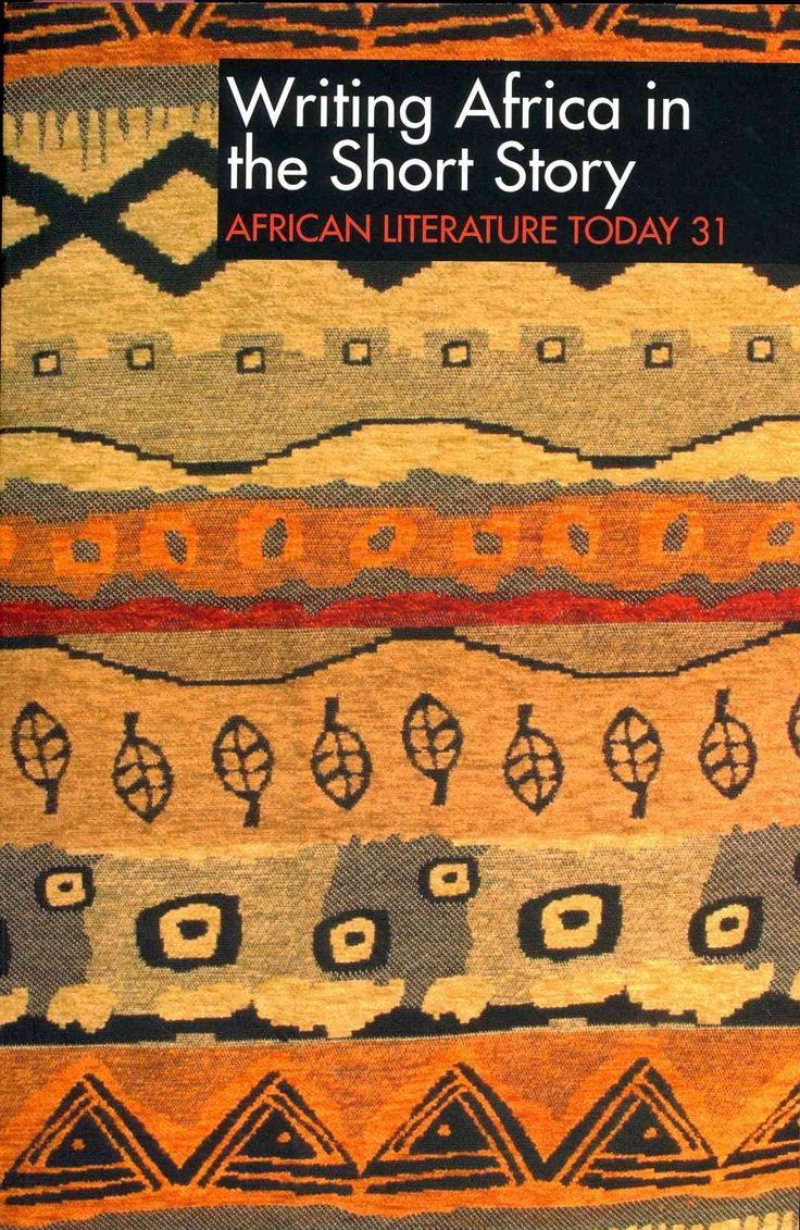 Writing Africa in the Short Story: African Literature Today
