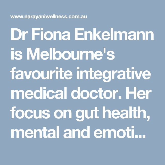 Dr Fiona Enkelmann is Melbourne's favourite integrative medical doctor. Her focus on gut health, mental and emotional wellbeing, biochemistry and food is medicine is a powerful approach to health and wellness.   Visit here: http://www.narayaniwellness.com.au/functional-naturopathy/