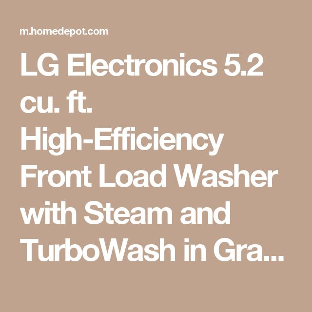 LG Electronics 5.2 cu. ft. High-Efficiency Front Load Washer with Steam and TurboWash in Graphite Steel, ENERGY STAR WM8100HVA at The Home Depot - Mobile