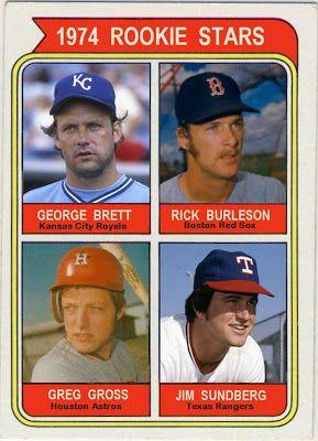1974 Topps Rookie Stars: George Brett, Rick Burleson, Greg Gross, Jim Sundberg, Kansas City Royals, Boston red Sox, Houston Astros, Texas Rangers, Baseball Cards That Never Were.