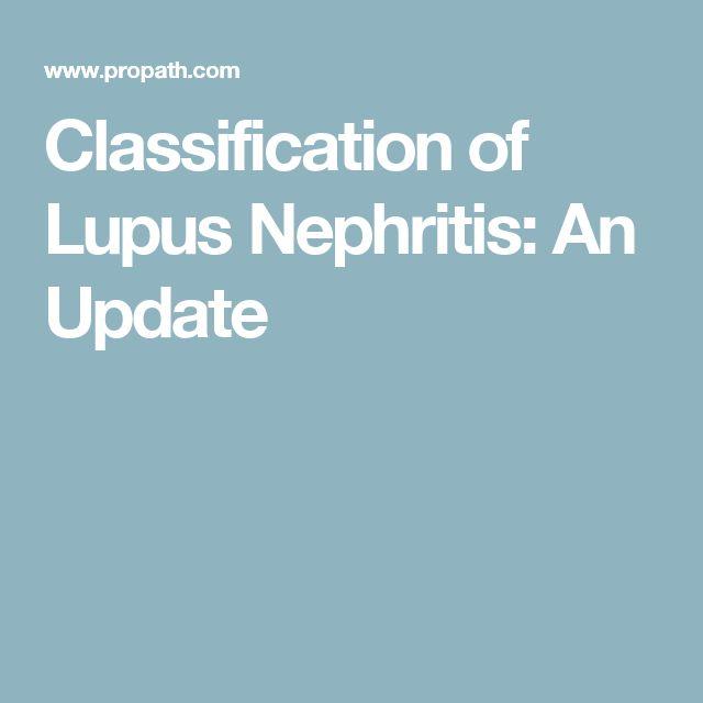 Classification of Lupus Nephritis: An Update