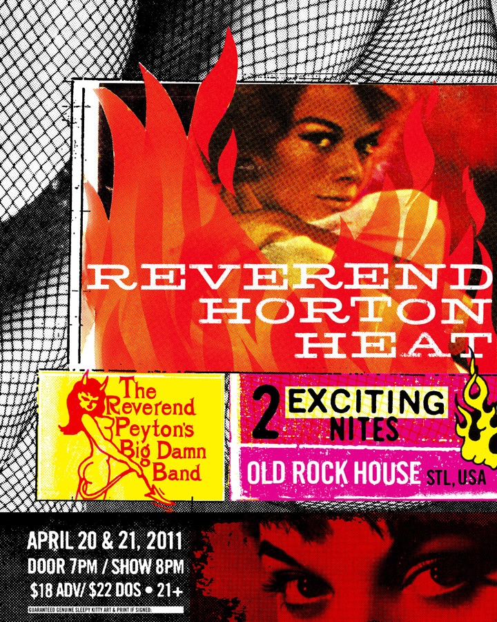 Reverend Horton Heat did 2 exciting shows at ORH, and Sleepy Kitty produced this steamy poster for them.