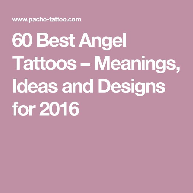 60 Best Angel Tattoos – Meanings, Ideas and Designs for 2016