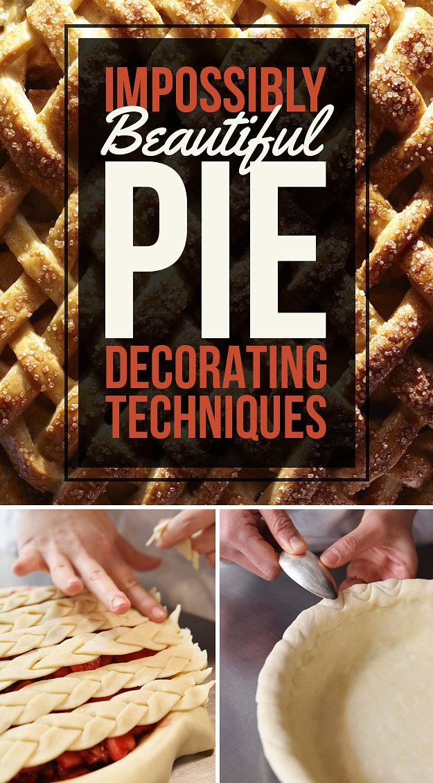 11 Insanely Beautiful Ways To Make Pie