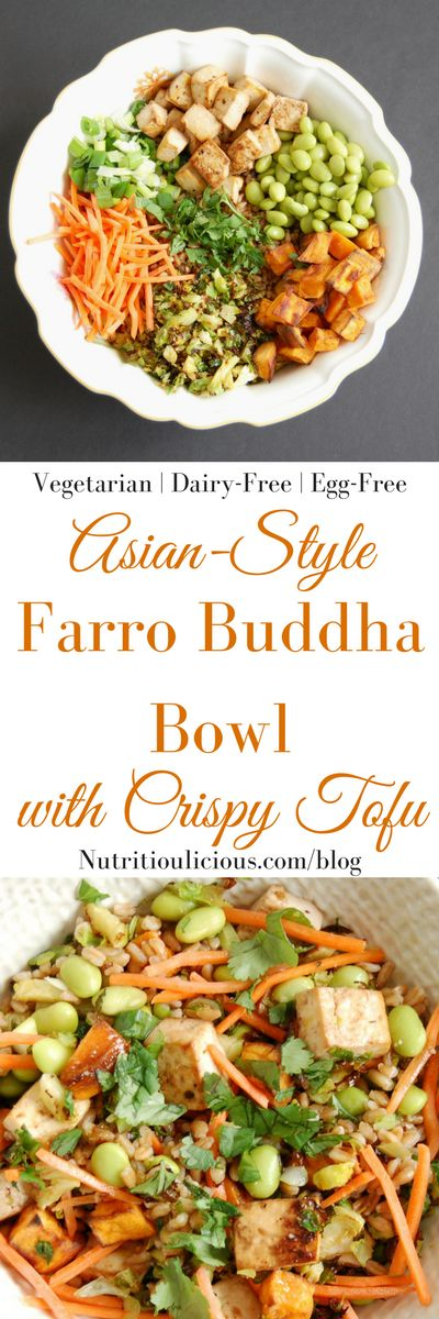 Asian-Style Farro Buddha Bowl with Crispy Baked Tofu | Whole grain farro is toppedwith shredded carrots, edamame, roasted Brussels sprouts and sweet potatoes, and crispy baked tofu and then tossed with a miso lime dressing for a vegetarian and vegan-friendly meal the whole family will love. Get the recipe @jlevinsonrd.
