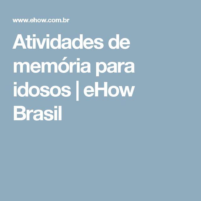 Atividades de memória para idosos | eHow Brasil Mais