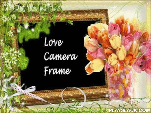 Love Camera Frame  Android App - playslack.com , Love Camera Frame app gives you fun to create real-time magical loving memories for youself, your friends & love ones. Easy to use format! It is absolutely free!Decorate your album by combining fine quality picture frames to form amazing and awesome photo-snapshots. The varied range of frames provided by the application will give a combination of magnificent and magical outputs. One can make numerous of these to create many sweet memories for…