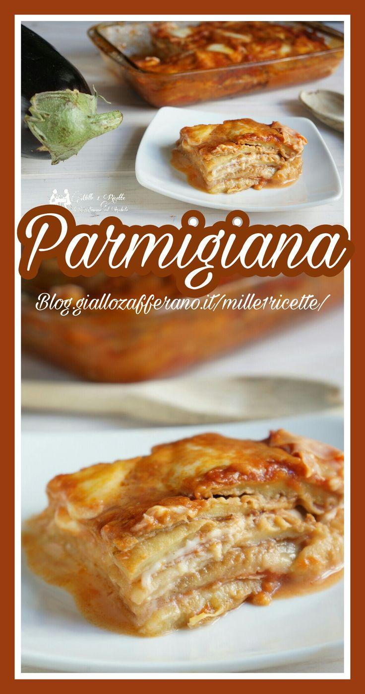 Parmigiana  http://blog.giallozafferano.it/mille1ricette/parmigiana/