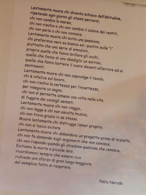 LENTAMENTE MUORE... di Pablo Neruda