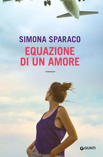 Simona Sparaco, Equazione di un amore