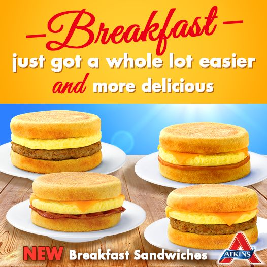 We're proud to introduce our new Atkins Breakfast Sandwiches! We've created custom low-carb english muffins with real eggs, cheese and premium meats. All with only five grams of net carbs! Click to get your coupon for $.75 off.