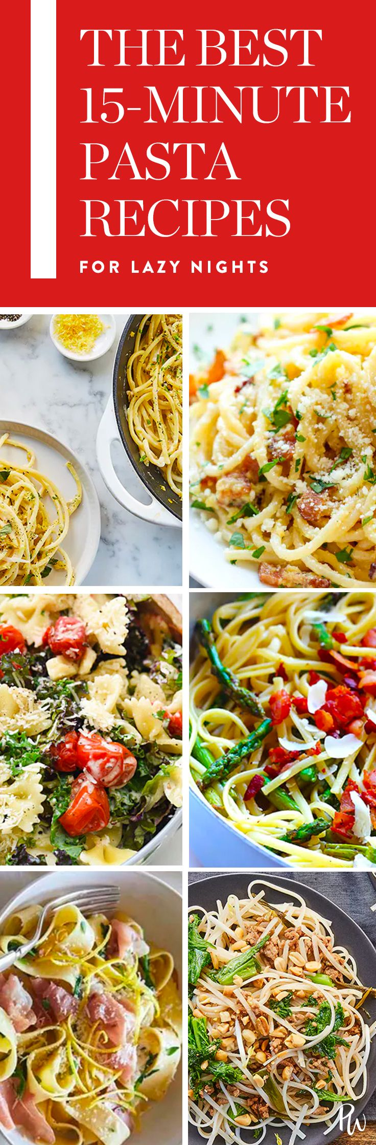 The Best 15-Minute Pasta Recipes for When You're Feeling Really Lazy via @PureWow via @PureWow