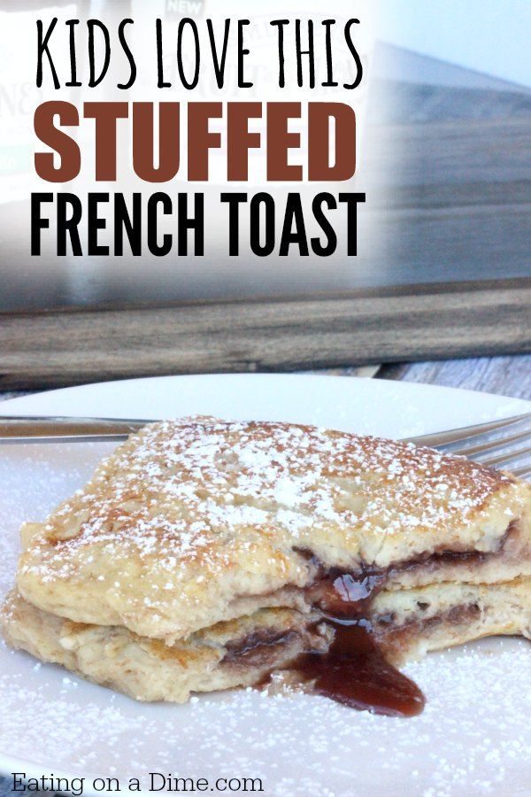 Looking for an easy french toast recipe. You are going to love this Kid Friendly Stuffed French Toast recipe. Simple french toast recipe for kids.