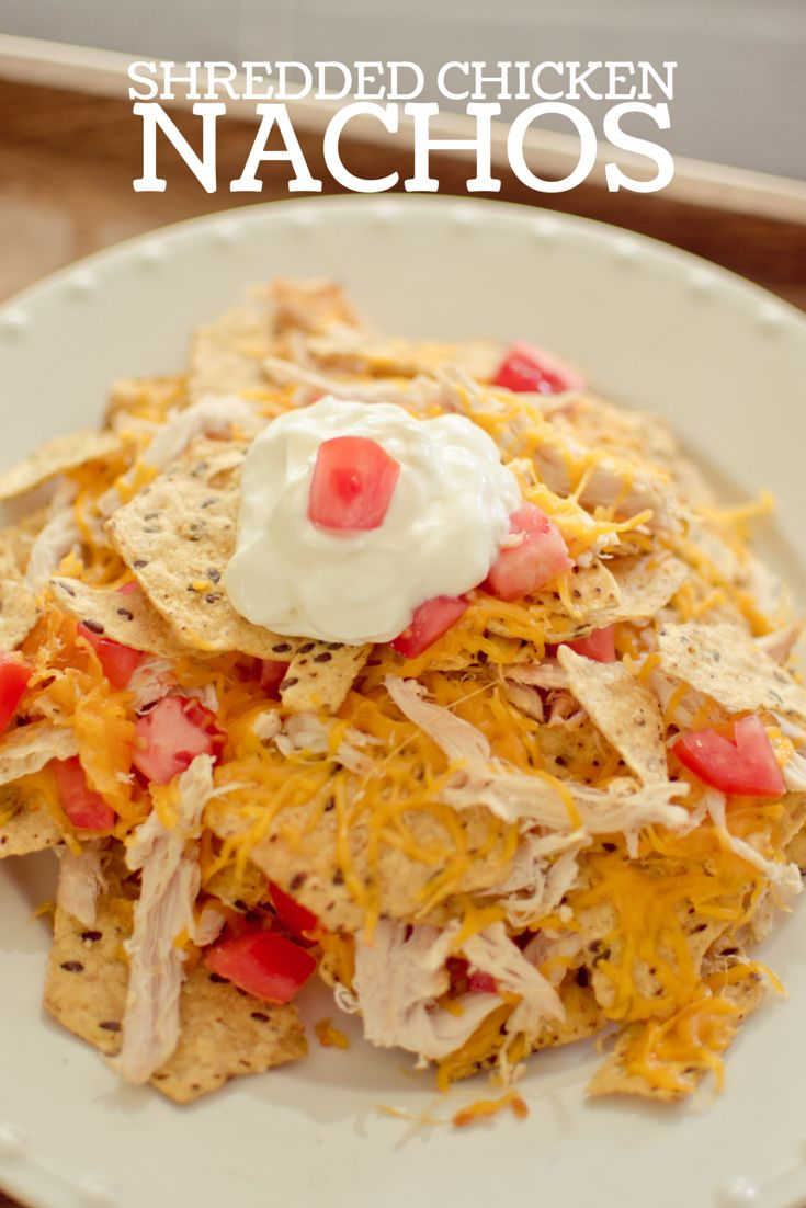 Shredded Chicken Nachos #FoodShouldTasteGood