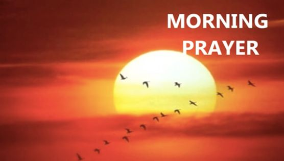 Morning Prayer - great way to start the morning off