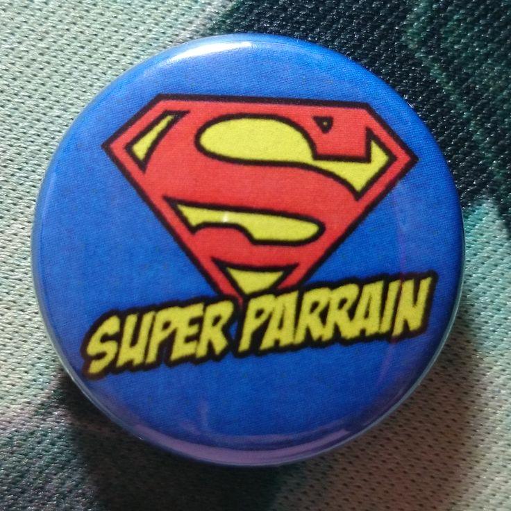 """Button Badge """"Super Parrain"""""""