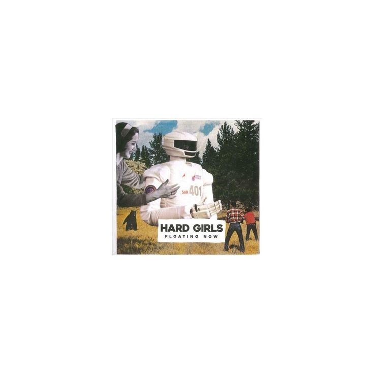 Hard Girls - Floating Now (CD)