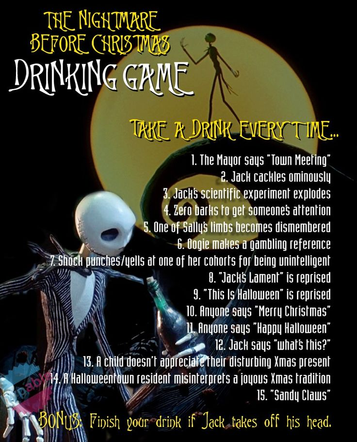"Our 'The Nightmare Before Christmas' drinking game will get you drunk before the first ""what's this?"" is asked."