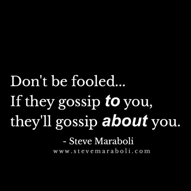 "Gossiping and spreading rumors is a way of life for a narcissist. They gossip about EVERYONE behind their back. Narcissists make people feel ""special"" when they're feeding them malicious gossip. Don't be fooled! You're NOT special. If someone you hardly know is gossiping to you they will surely gossip about you. 