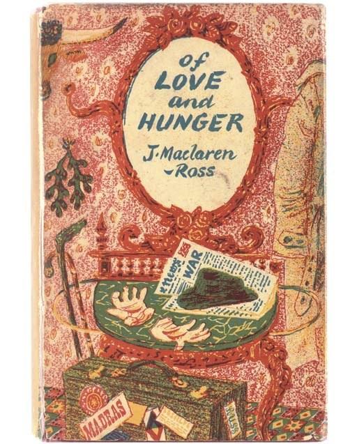 Of Love and Hunger - Julian Maclaren-Ross