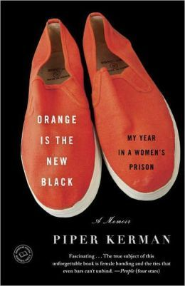 Orange Is the New Black: My Year in a Women's Prison #goodreads #OITNB #literature