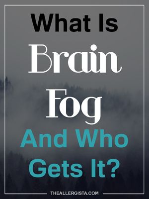 What is Brain Fog and Who Gets It?
