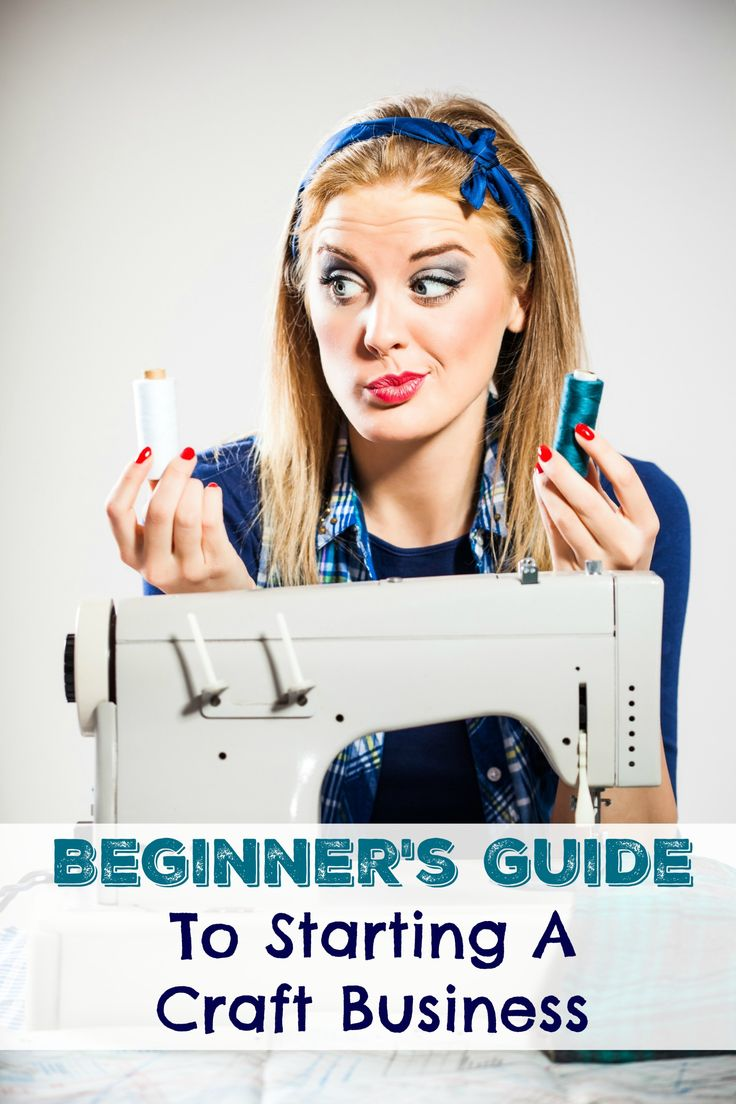 Beginner's Guide To Starting A Craft Business - tips and tricks for running a craft business to make extra money!