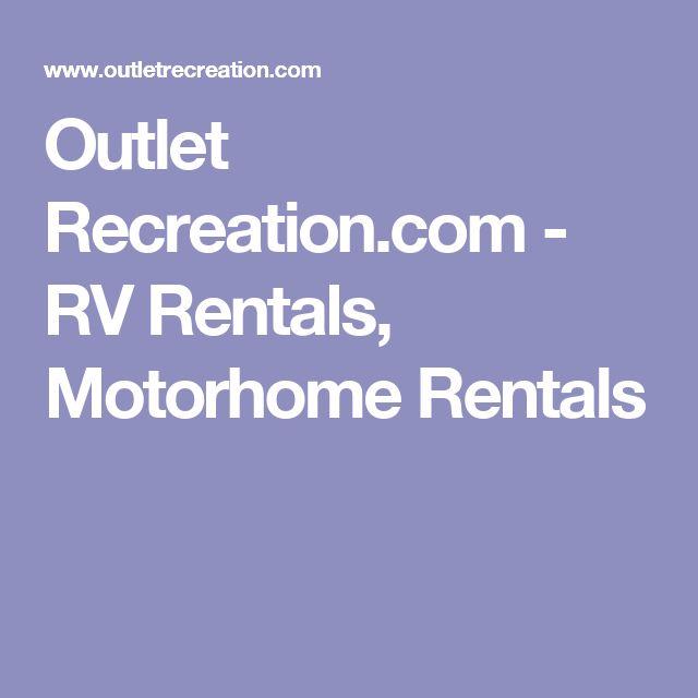 Outlet Recreation.com - RV Rentals, Motorhome Rentals