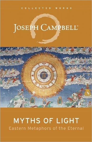 Joseph Campbell - Myths Of Light