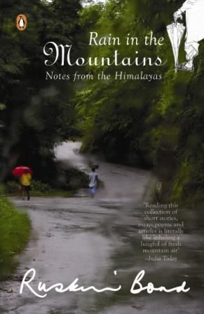 Rain in the mountains: Ruskin Bond