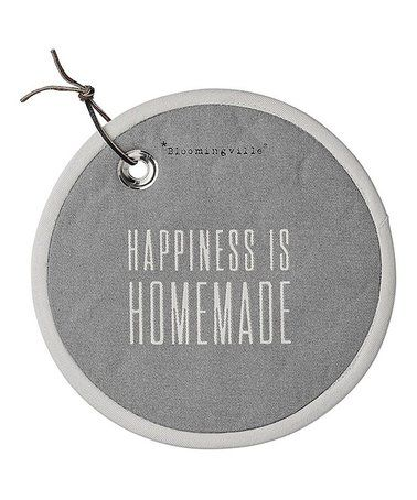 Another great find on #zulily! Gray 'Happiness Is Homemade' Potholder #zulilyfinds
